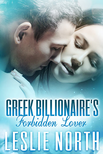 Greek Billionaire's Forbidden Lover (The Rosso Family #2)
