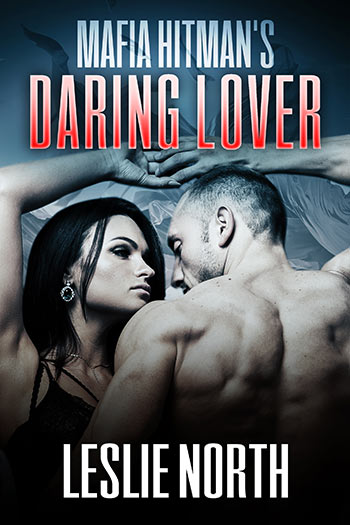 Mafia Hitman's Daring Lover (The Karzhov Crime Family #2)