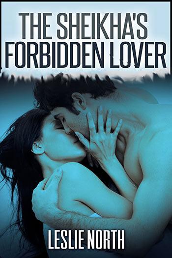 The Sheikha's Forbidden Lover (The Tazeem Twins, #5)
