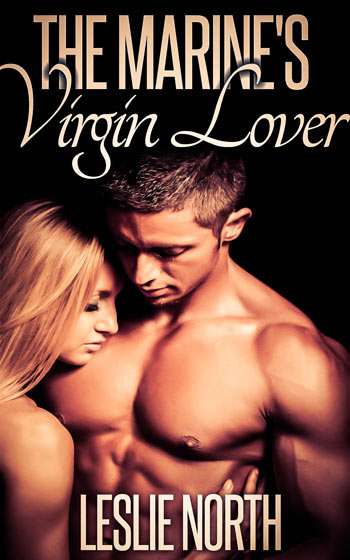 The Marine's Virgin Lover (The Denver Men Series #2)