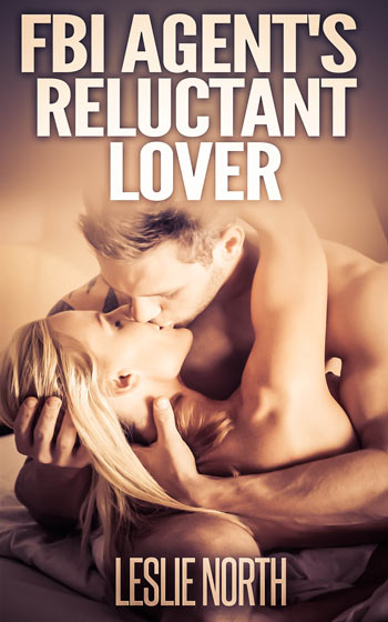 FBI Agent's Reluctant Lover (The Denver Men Series #3)