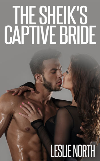 The Sheik's Captive Bride (The Jawhara Sheiks Series Book 3)