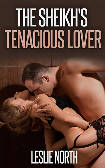 The Sheikh's Tenacious Lover (The Tazeem Twins, #1)