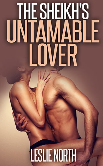 The Sheikh's Untameable Lover (The Tazeem Twins, #4)