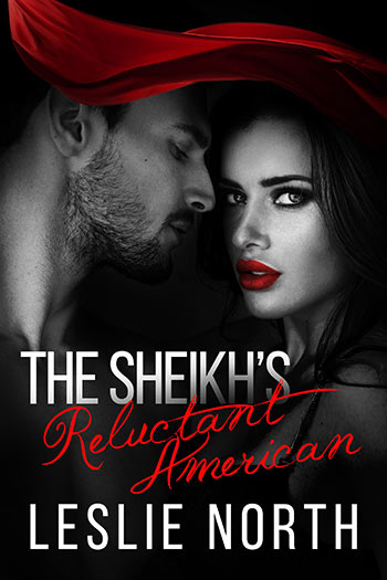 The Sheikh's Reluctant American (The Sharqi Sheikhs Series #3)