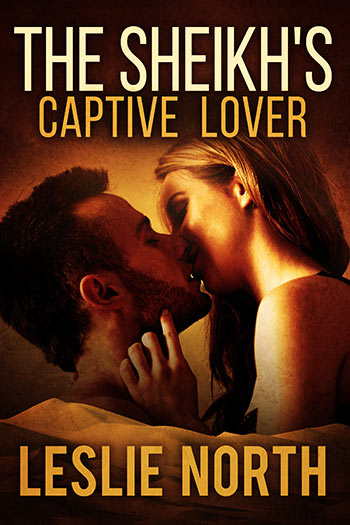 The Sheikh's Captive Lover (The Sharqi Sheikhs Series #4)