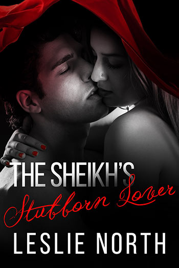 The Sheikh's Stubborn Lover (The Adjalane Sheikhs Series #2)