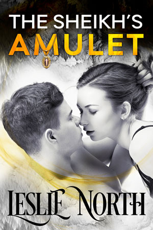 The Sheikh's Amulet (The Sheikh's Wedding Bet #3)