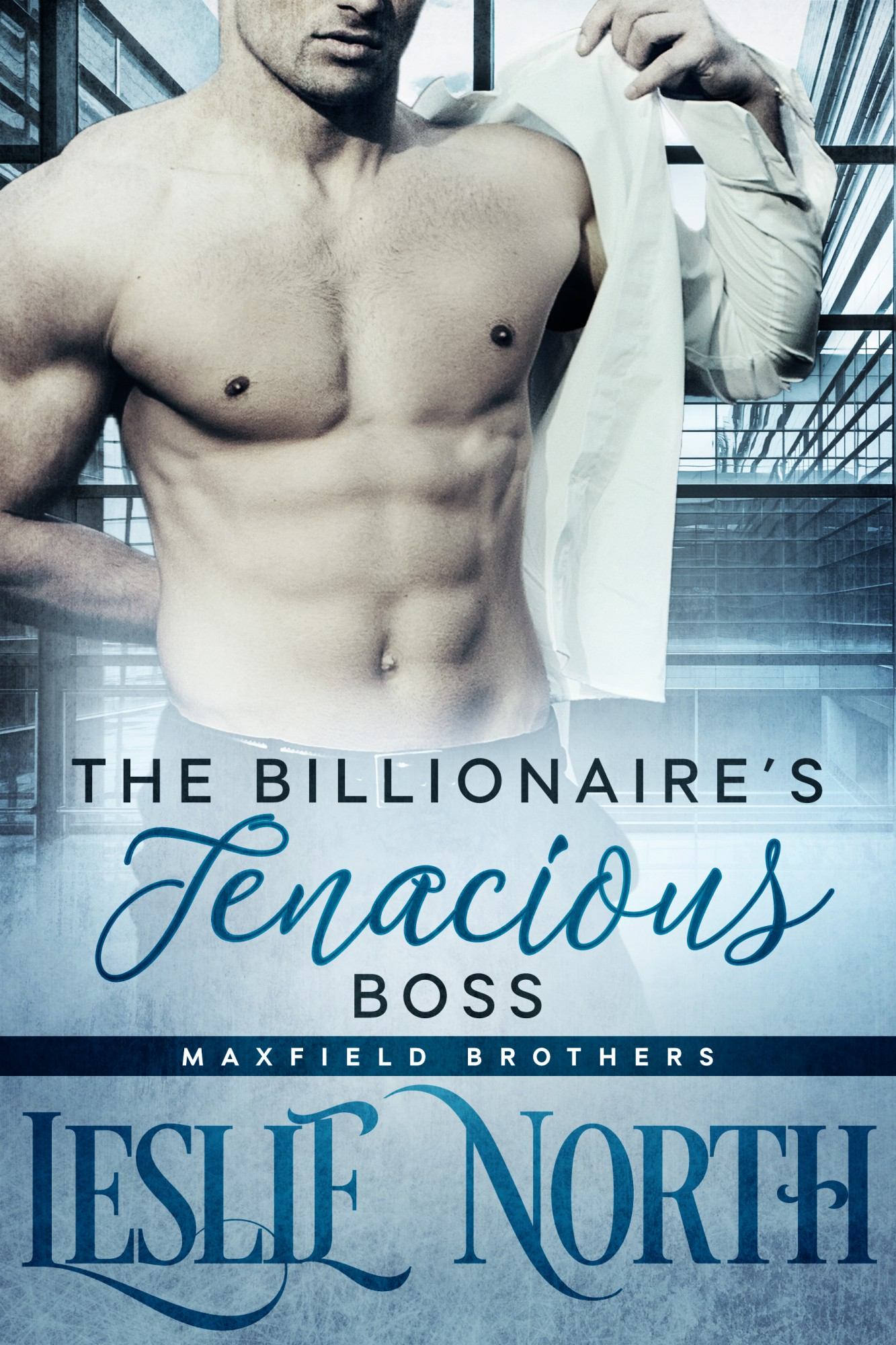 The Billionaire's Tenacious Boss (Maxfield Brothers Series #1)