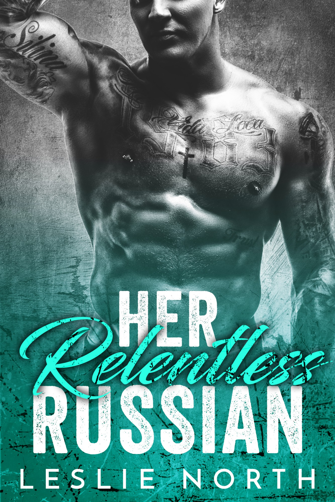 Her Relentless Russian (Karev Brothers Series #3)