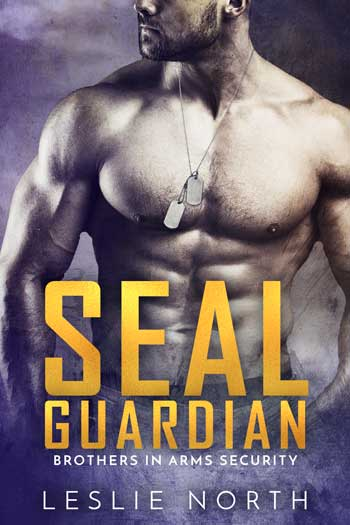 SEAL Guardian (Brothers In Arms #3)