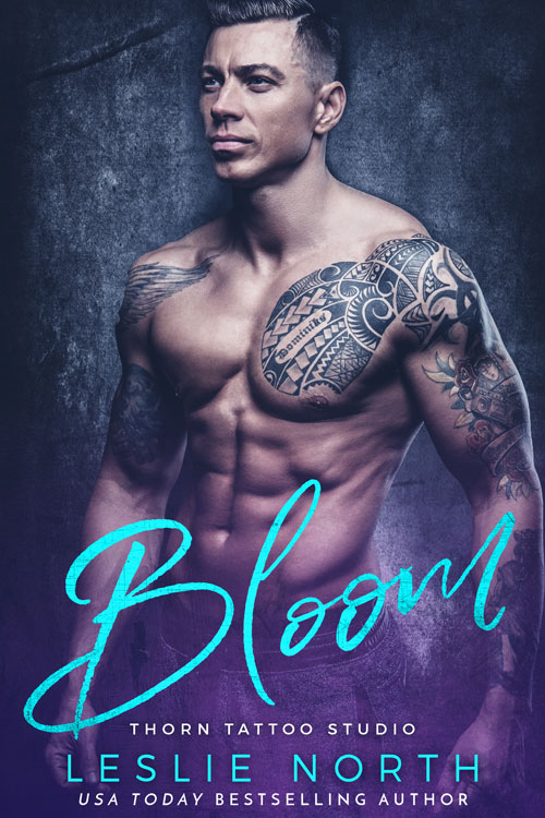 Bloom (Thorn Tattoo Studio #3)