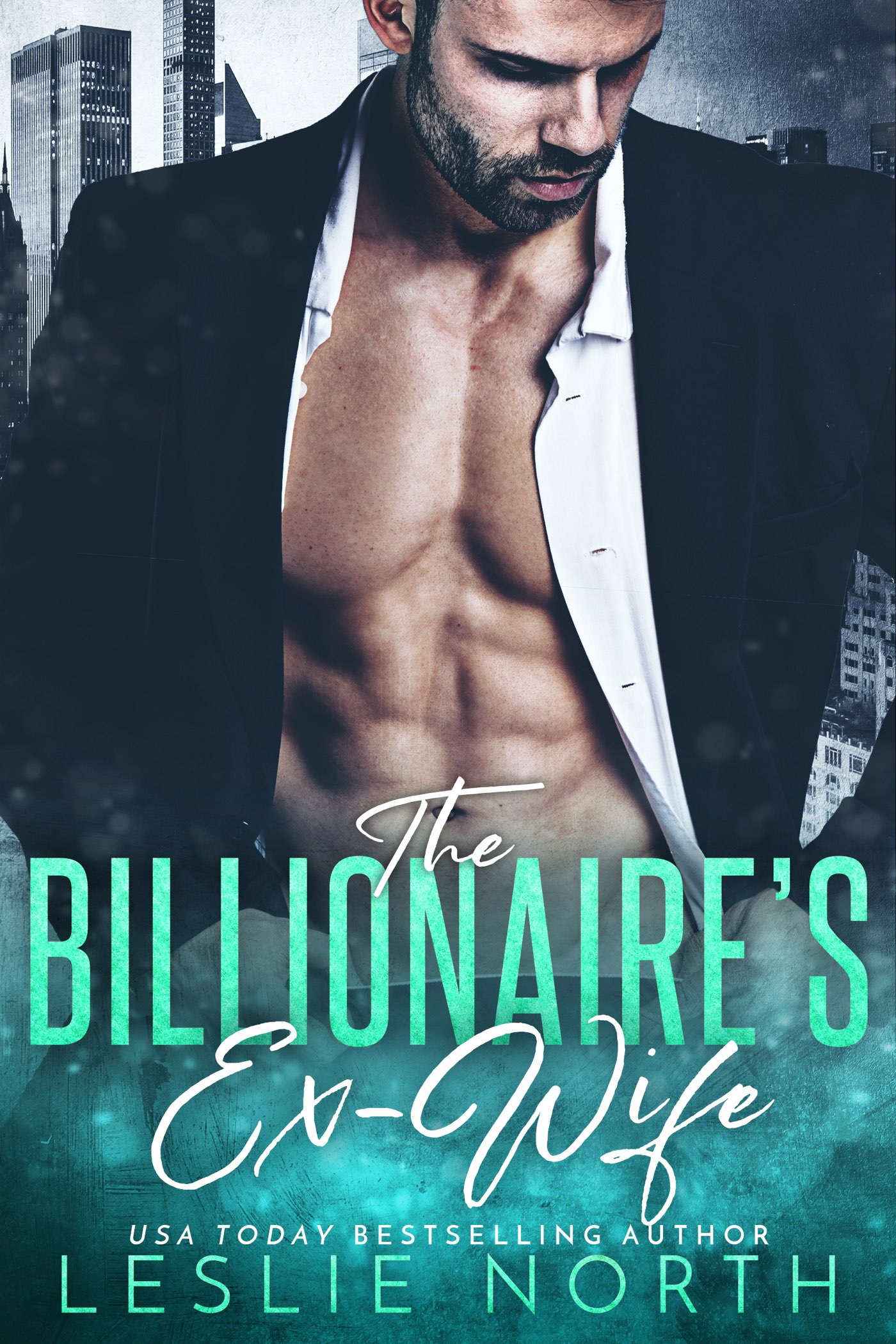 The Billionaire's Ex-Wife (The Jameson Brothers #1)
