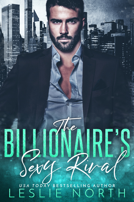 The Billionaire's Sexy Rival (The Jameson Brothers #3)