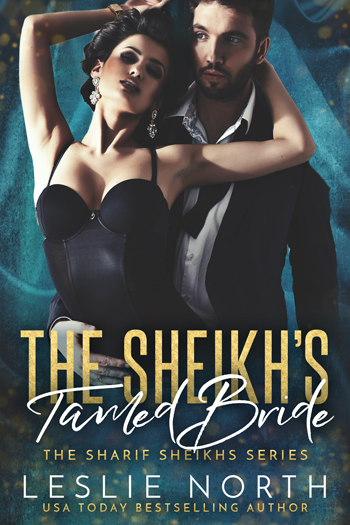 The Sheikh's Tamed Bride (Sharif Sheikhs #2)